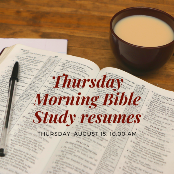 Thursday Morning Bible Study Resumes